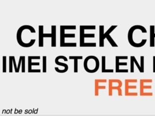 CHEEK CHECK : le checkmend gratuit et mondial : vérifier si un téléphone est volé, perdu ou blacklisté