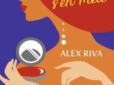 Quand l'imprévu s'en mêle- Alex Riva