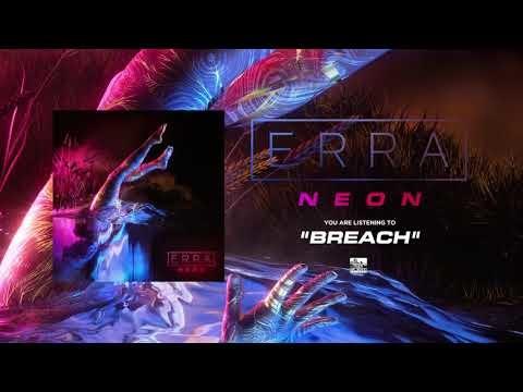 Erra dévoile le morceau Breach issu deNeonqui sortira le 10 août chez Sumerian Records.