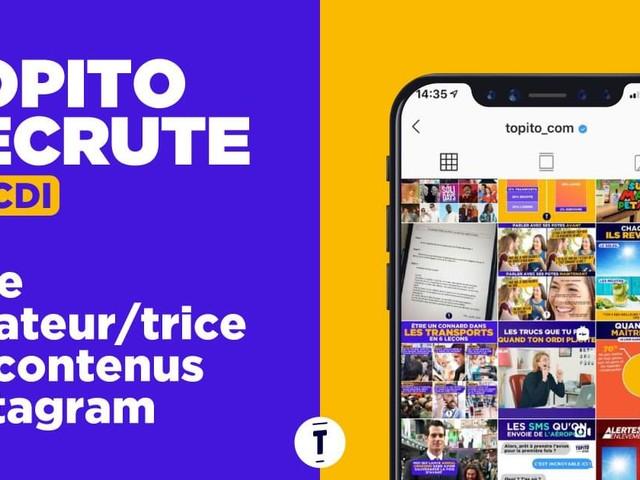 Topito recherche un(e) créateur(trice) de contenus Instagram en CDI