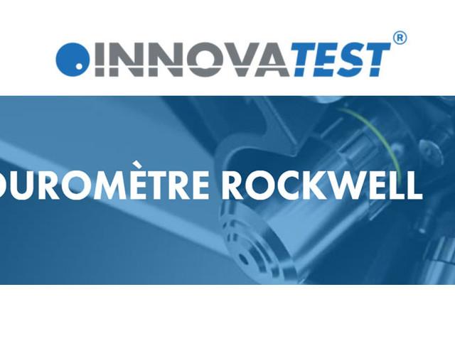 Mesure de la dureté au duromètre Rockwell et ses avantages