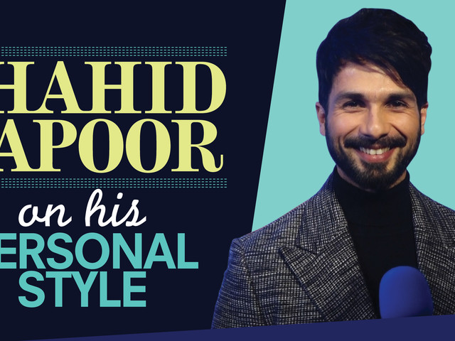 Shahid Kapoor decodes his personal style