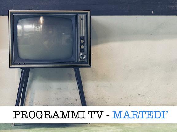 I programmi in tv oggi, 23 febbraio 2021: film, intrattenimento e attualità