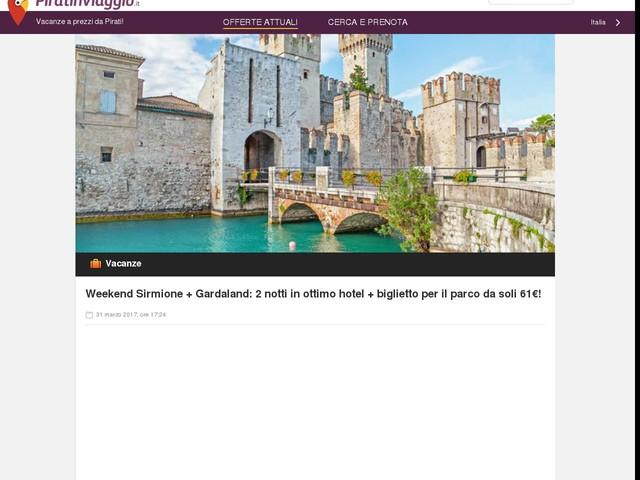 Weekend Sirmione + Gardaland: 2 notti in ottimo hotel + biglietto per il parco da soli 61€!