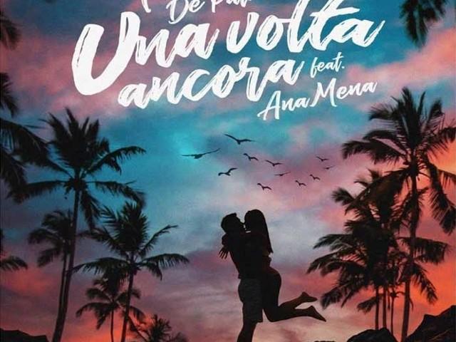 Fred De Palma – Una volta ancora feat. Ana Mena: audio e testo della nuova canzone