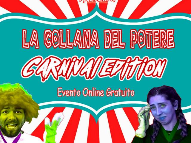 Evento online gratuito 'La collana del potere carnival edition'