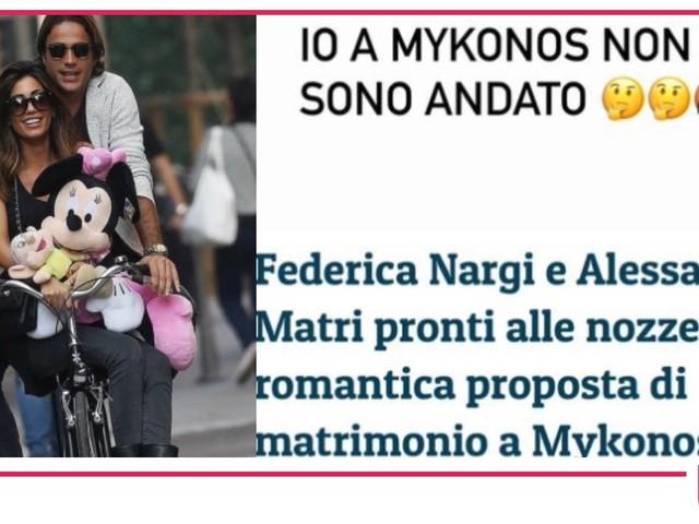 Niente matrimonio per Federica Nargi e Alessandro Matri, lui non è mai stato a Mykons