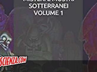 Editoria: I misteri e i mostri sotterranei di Fabio Feminò