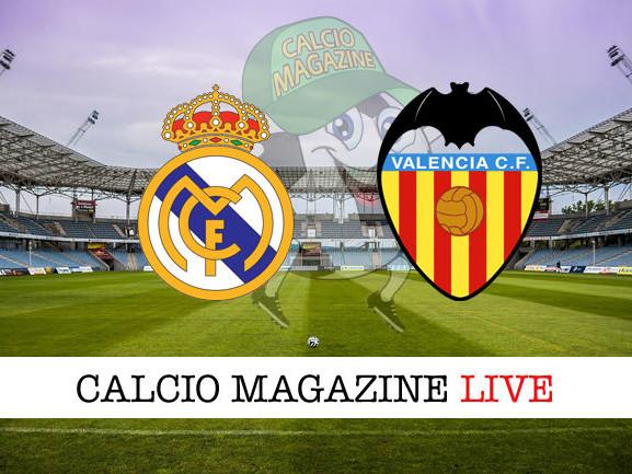 Real Madrid – Valencia: diretta live, risultato in tempo reale