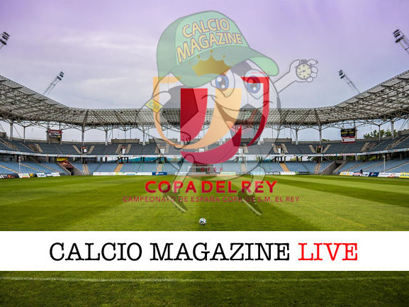 Copa del Rey, Levante – Villarreal: diretta live e risultato