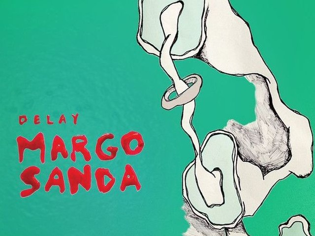 """Margo Sanda - la recensione di """"Delay"""""""