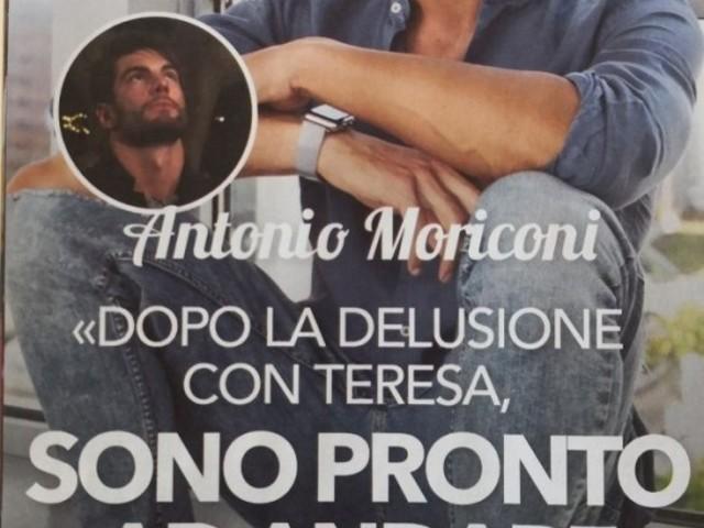 """'Uomini e Donne' Intervista ad Antonio Moriconi dopo il rifiuto di Teresa Langella: """"Ci sono rimasto male…lei è una persona inaffidabile. Ho difficoltà a capire il nostro finale. Il no di Andrea mi ha strappato un sorriso…"""""""