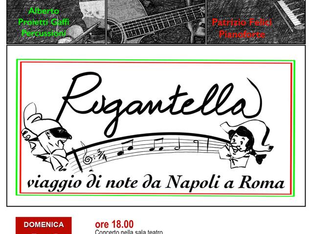 @TeatroArciliuto | Domenica 16 febbraio 2020 RUGANTELLA – Concerto di musica melodica napoletana e romana