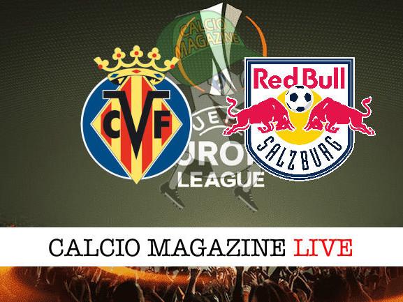 Villarreal – RB Salzburg: dove vedere la diretta live e risultato