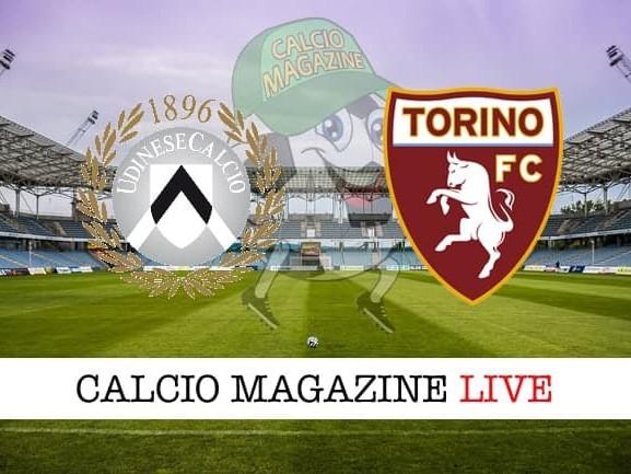 Udinese – Torino: cronaca diretta live, risultato in tempo reale