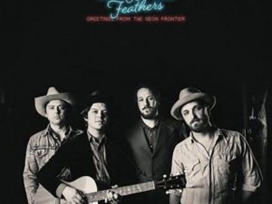 Al Quarto Album Di Buon Country-Rock Made In Nashville Si Può Proprio Dire Che Sono Una Certezza. Wild Feathers – Greetings From The Neon Frontier