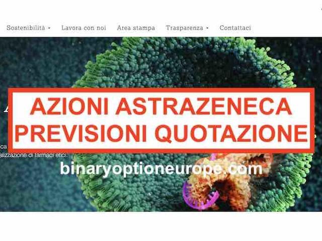 Dove e come comprare azioni AstraZeneca Italia [2020]Previsioni quotazioni