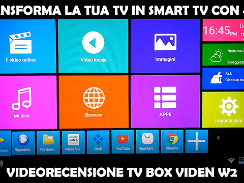 [VIDEORECENSIONE] Transforma la tua TV in una smart TV con pochi euro! Recensione TV Box Viden W2
