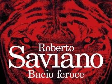 Il bacio feroce, nuovo libro di Saviano