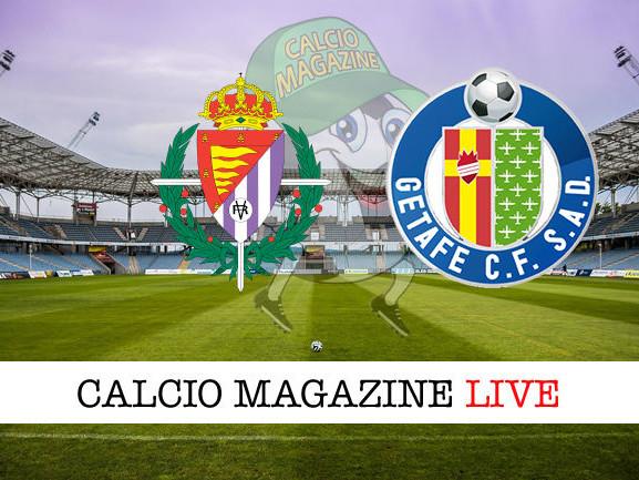 Valladolid – Getafe: dove vedere la diretta live e risultato