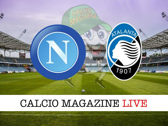 Coppa Italia, Napoli – Atalanta: cronaca diretta live, risultato in tempo reale