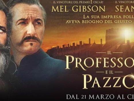 Il Professore e il Pazzo, Mel Gibson e Sean Penn alle prese con sfide impossibili e amori negati. Una storia vera (recensione).