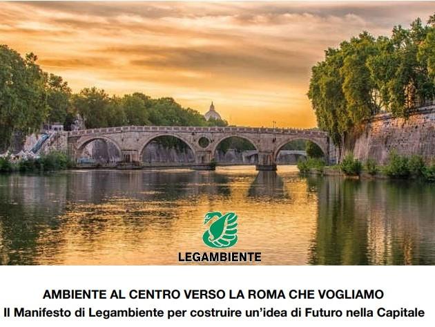 Ambiente al centro, verso la Roma che vogliamo. il manifesto di Legambiente per costruire un'idea di futuro della Capitale