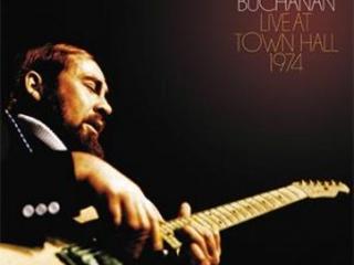 """Non """"Solo"""" Una Ristampa, Un Piccolo Tesoro Ritrovato E Potenziato. Roy Buchanan – Live At Town Hall"""