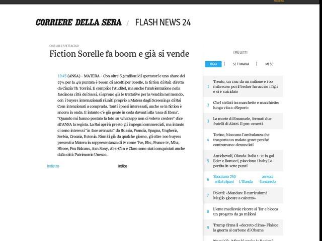 Fiction Sorelle fa boom e già si vende