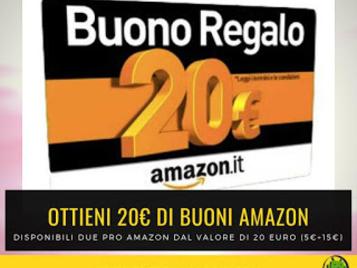 Come avere 20 euro di Buoni Amazon attraverso due promozioni