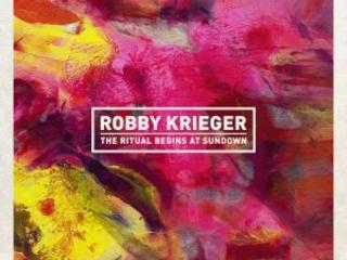 Rimandato E Ora Finalmente Pubblicato, Tra Doors, Zappa E Jazz-Rock. Robby Krieger – The Ritual Begins At Sundown