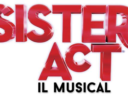 SISTER ACT - Il Musical torna al Brancaccio di Roma, dopo un tour di grande successo in tutta Italia. Dal 1° febbraio 2017