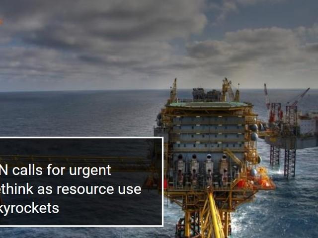 Onu: riconsiderare urgentemente l'uso insostenibile delle risorse o finirà male