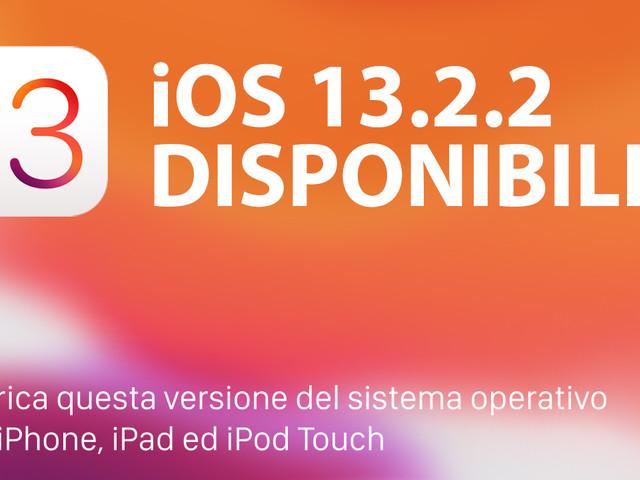 Apple rilascia iOS 13.2.2 con correzione per le app in background e altro