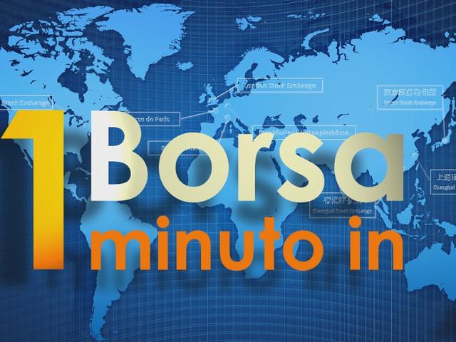 1 minuto in Borsa 20 ottobre 2017