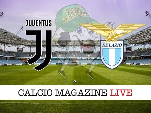 Juventus – Lazio: cronaca diretta live, risultato in tempo reale