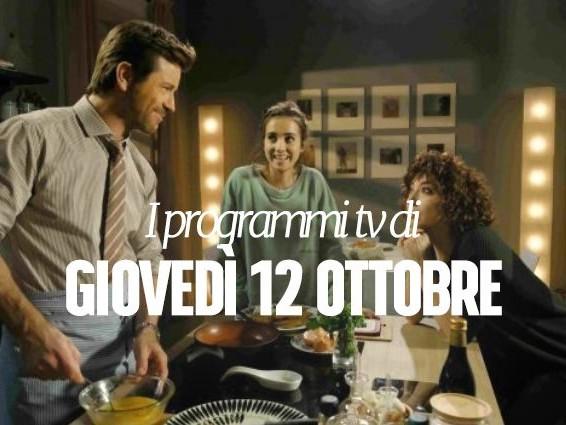 Film e programmi tv di stasera, giovedì 12 ottobre