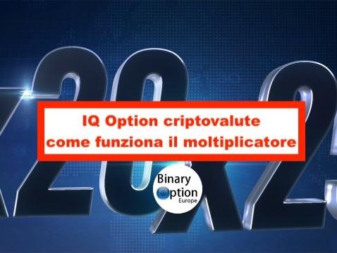 IQ Option criptovalute: il moltiplicatore come funziona [guida]