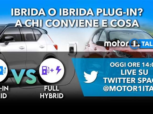 Ibrida o Plug-in, cosa scegliere? Parliamone oggi su Twitter Spaces