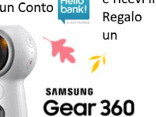 Hello Bank! Regala una Videocamera Samsung Gear 360