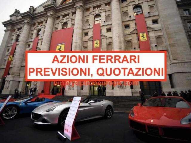 Comprare azioni Ferrari borsa italiana: quotazione grafico previsioni