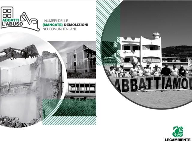 Dossier abbatti l'abuso: le mancate demolizioni edilizie nei comuni italiani
