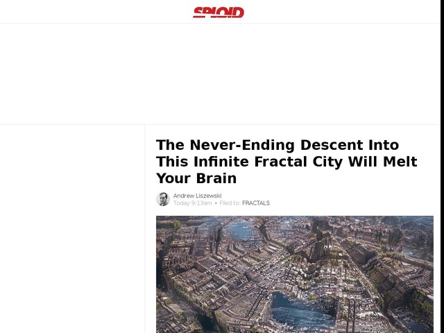 The Never-Ending Descent Into This Infinite Fractal City Will Melt Your Brain