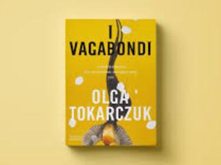 """Gruppo di lettura """"Libri nuovi"""": I vagabondi di Olga Tokarczuk"""