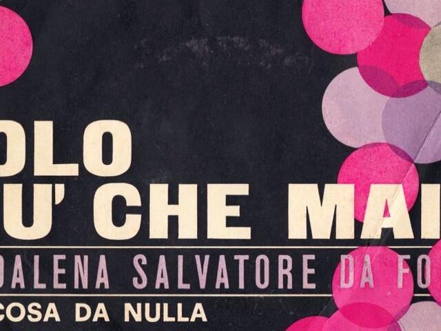 Salvatore Maddalena - Solo più che mai/Una cosa da nulla (1966)