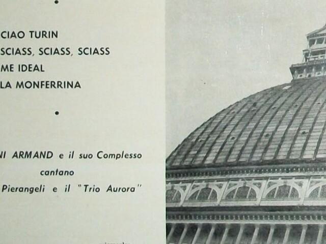 """Carlo Pierangeli e il Trio Aurora, con Gianni Armand e il suo complesso - """"Ciao Turin"""" n. 1 (1957)"""