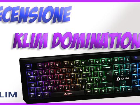 [Recensione] Klim Domination: La miglior tastiera meccanica sotto i 50€