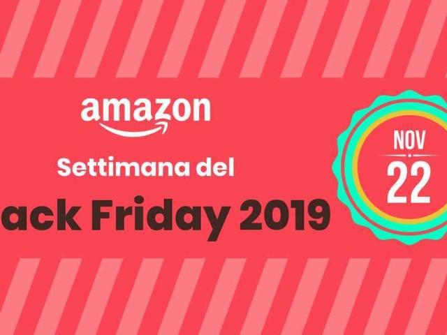 Settimana del Black Friday: TUTTE le offerte in continuo aggiornamento su Amazon
