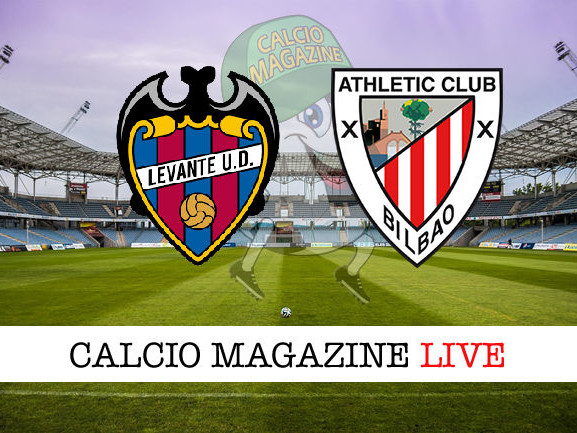 Levante – Athletic Bilbao: dove vedere la diretta live e risultato