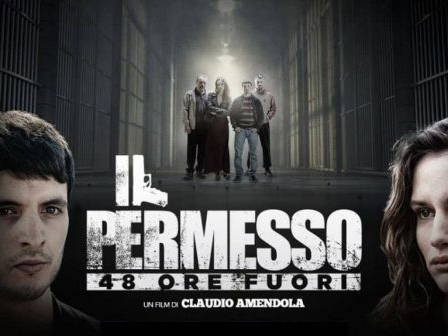 """La vita di quattro detenuti in scena al Regent Street Cinema con """"Il permesso – 48 ore fuori"""""""